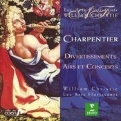 Charpentier : Divertissements, Airs & Concerts Songs