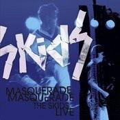 Masquerade Masquerade - The Skids Live Songs