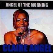 Angel Of The Morning (Baby I'll Be Yours) Songs