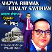 Mazya Bhiman Lihalay Savidhan Songs