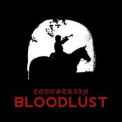 Equestrian Bloodlust Songs