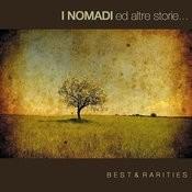 I Nomadi ed Altre Storie: Best & Rarities (2010) Songs
