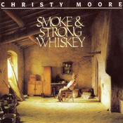 Smoke & Strong Whiskey Song