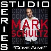 Come Alive [Studio Series Performance Track] Songs