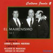 Cultura Jonda II. El Mairenismo vol. I Songs