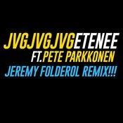 Etenee (Jeremy Folderol Remix) [feat. Pete Parkkonen] Songs