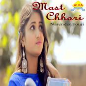 Mast Chhori Song
