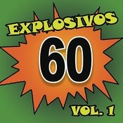 Explosivos 60, Vol. 1 Songs