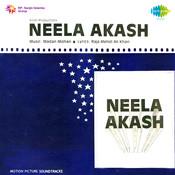 Neela Akash Songs