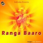 Ranga Baaro Songs