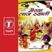 Maiya Laaj Rakhti Songs
