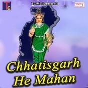 Chhatisgarh He Mahan Song