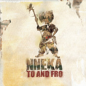 Nneka... To And Fro Songs