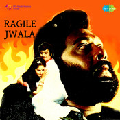 Ragile Jwala Songs