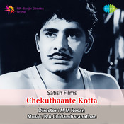 Chekuthante Kota Songs