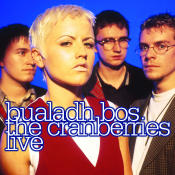 Bualadh Bos The Cranberries Live Songs