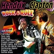 Hendrix & Clapton. Rock And Roll Songs