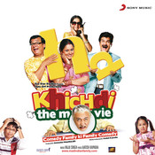 Khichdi (Original Motion Picture Soundtrack) Songs