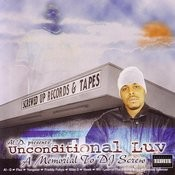 Al-D Presents...Unconditional Luv: A Memorial To DJ Screw (Parental Advisory) Songs
