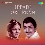 Ippadi Oru Penn Songs