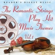 Reader's Digest Music: The Romantic Strings Play Hit Movie Themes, Vol.1 Songs