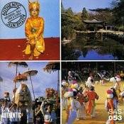 Authentic Indonesia, Bali, Java & Korea Songs
