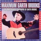 Maximum Garth Brooks Songs