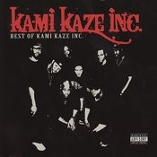Best of Kami Kaze Inc. Songs