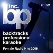Karaoke - Female Radio Hits 2008 Songs
