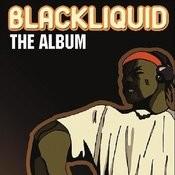 Best Of Blackliquid 2 Songs