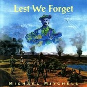 Lest We Forget Songs
