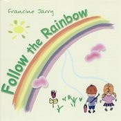 Follow the Rainbow Songs