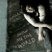 Show Me The World Songs