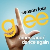 Americano / Dance Again (Glee Cast Version Feat. Kate Hudson) Songs