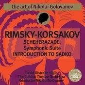 The Art of Nikolai Golovanov: Rimsky-Korsakov - Scheherazade, Op. 35 & Introduction to Sadko Songs