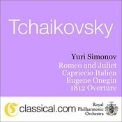 Pyotr Il'yich Tchaikovsky, Romeo And Juliet - Fantasy Overture In B Minor Songs