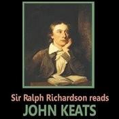 Sir Ralph Richardson Reads John Keats Songs