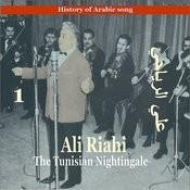 Ali Riahi, The Tunisian Nightingale Vol. 1 / History Of Arabic Song Songs