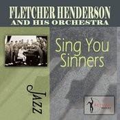 Sing You Sinners Songs