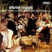 Ottorino Respighi: Original Compositions For Violin & Piano Songs