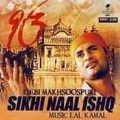 Sikhi Naal Ishq Songs