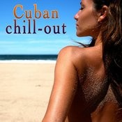 Cuban Chillout Songs