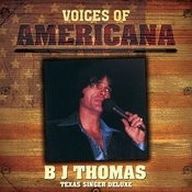 Voices Of Americana: B.J. Thomas - Texas Singer Deluxe Songs
