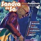 Áfricanatividade - Sandra De Sá 30 Anos E Convidados Songs