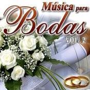 Musica Para Bodas Vol.2 Songs