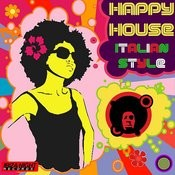 Happy House - Italian Style Songs