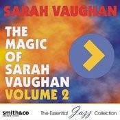 The Magic Of Sarah Vaughn, Volume 2 Songs