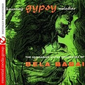 Haunting Gypsy Melodies (Digitally Remastered) Songs