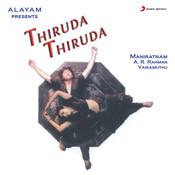 Thiruda Thiruda (Original Motion Picture Soundtrack) Songs