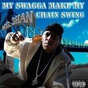 My Swagga Make My Chain Swing Songs